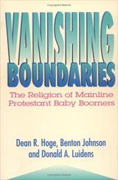Vanishing Boundaries: The Religion of Mainline Protestant Baby Boomers