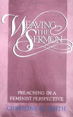 Weaving the Sermon 9780664250317