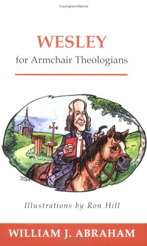 Wesley for Armchair Theologians 9780664226213