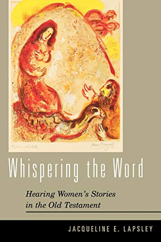 Whispering the Word : Hearing Women's Stories in the Old Testament