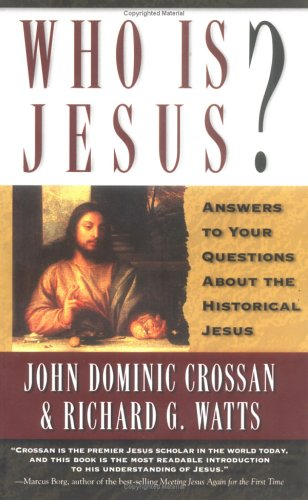 Who is Jesus?: Answers to Your Questions about the Historical Jesus 9780664258429