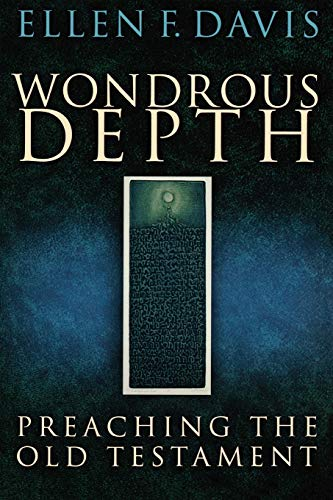 Wondrous Depth: Preaching the Old Testament 9780664228590