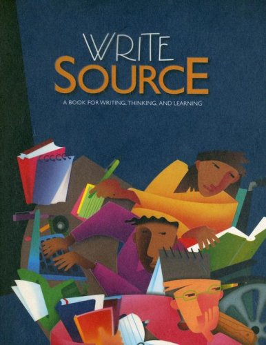 Write Source: A Book for Writing, Thinking, and Learning 9780669531381
