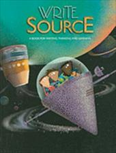 Write Source, Grade 6: A Book for Writing, Thinking, and Learning