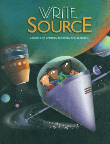 Write Source: A Book for Writing, Thinking, and Learning 9780669507010