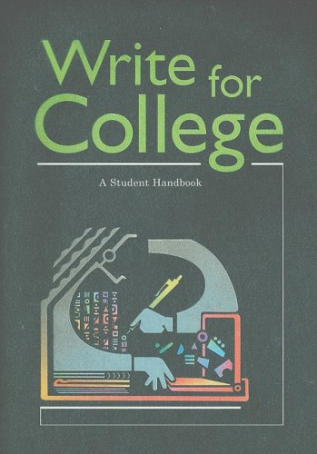 Write for College: A Student Handbook 9780669000313