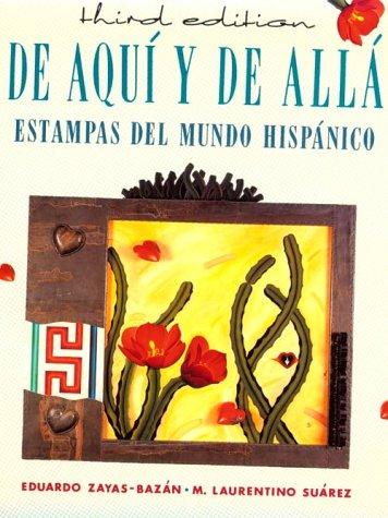 de Aqui y de Alla: Estampas del Mundo Hispanico 9780669173789