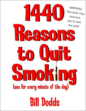1,440 Reasons to Quit Smoking: One for Every Minute of the Day...and Night 9780671318635