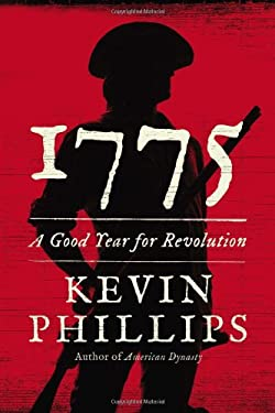 1775: A Good Year for Revolution 9780670025121