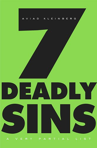 7 Deadly Sins: A Very Partial List 9780674031418