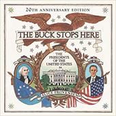 The Buck Stops Here: The Presidents of the United States 11044671