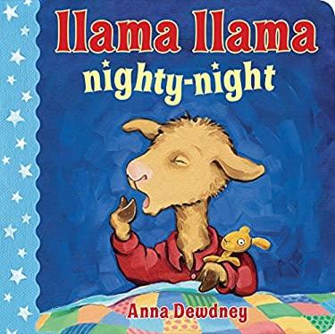 Llama Llama Nighty-Night 9780670013272