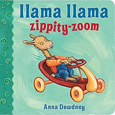 Llama Llama Zippity-Zoom 9780670013289