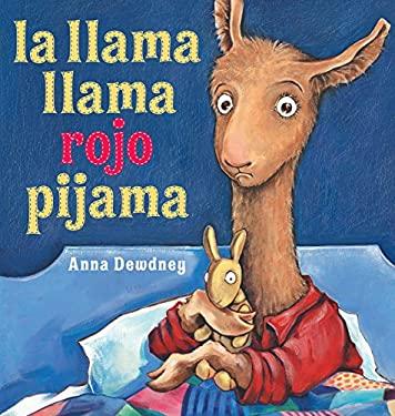 La Llama Llama Rojo Pijama = Llama Llama Red Pajama 9780670014125