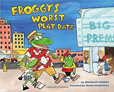 Froggy's Worst Playdate 9780670014279