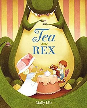 Tea Rex 9780670014309