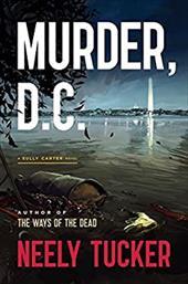 Murder, D.C.: A Sully Carter Novel 22522529