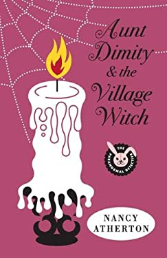 Aunt Dimity and the Village Witch 9780670023417