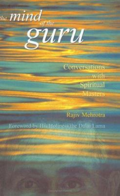 The Mind of the Guru: Conversations with Spiritual Masters 9780670049516