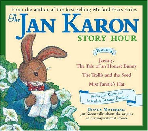 Jan Karon Story Hour 9780670060016