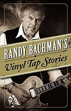 Randy Bachman's Vinyl Tap Stories 9780670066599