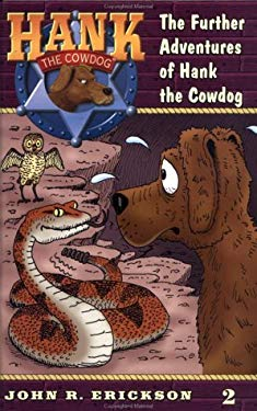The Further Adventures of Hank the Cowdog #2 9780670884094