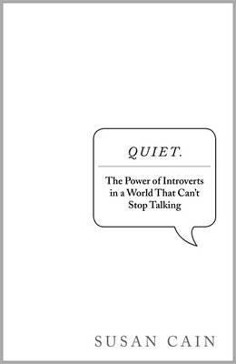 Quiet: The Power of Introverts in a World That Can't Stop Talking 9780670916757