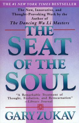 The Seat of the Soul 9780671695071