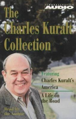 The Charles Kuralt Collection: Charles Kuralt's America/A Life on the Road 9780671970192