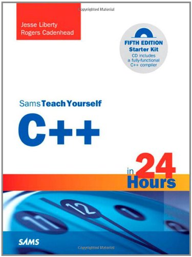 Sams Teach Yourself C++ in 24 Hours [With CDROM] 9780672333316