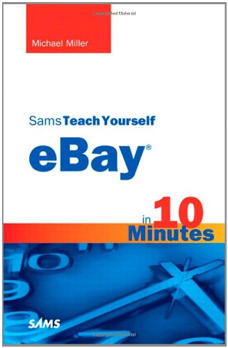 Sams Teach Yourself Ebay in 10 Minutes 9780672335365