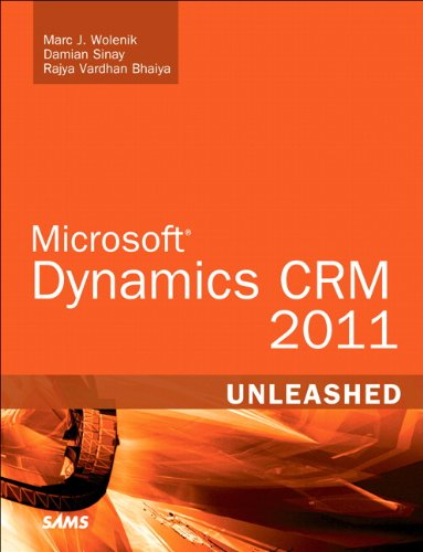Microsoft Dynamics CRM 2011 Unleashed 9780672335389
