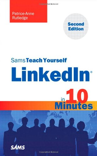Sams Teach Yourself Linkedin in 10 Minutes 9780672335440
