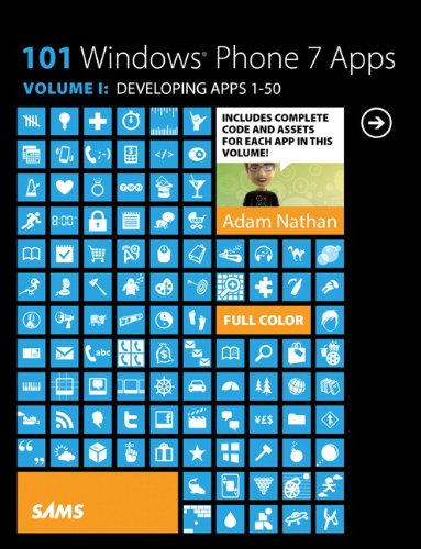 101 Windows Phone 7 Apps, Volume I: Developing Apps 1-50 9780672335525