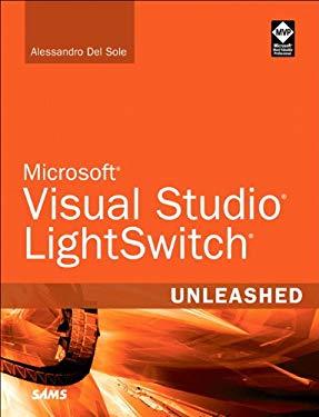 Microsoft Visual Studio LightSwitch Unleashed 9780672335532