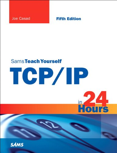 Sams Teach Yourself TCP/IP in 24 Hours 9780672335716