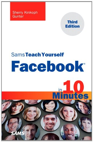 Sams Teach Yourself Facebook in 10 Minutes 9780672335846