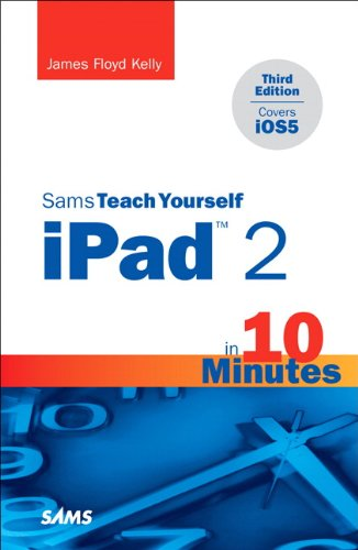 Sams Teach Yourself Ipad 2 in 10 Minutes (Covers Ios5) 9780672335853