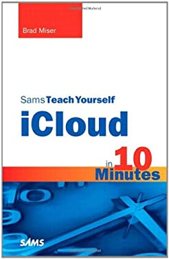 Sams Teach Yourself iCloud in 10 Minutes 9780672335969