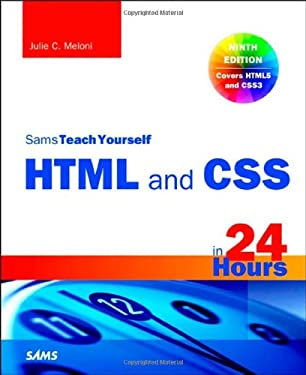 Sams Teach Yourself Html5 and Css3 in 24 Hours 9780672336140