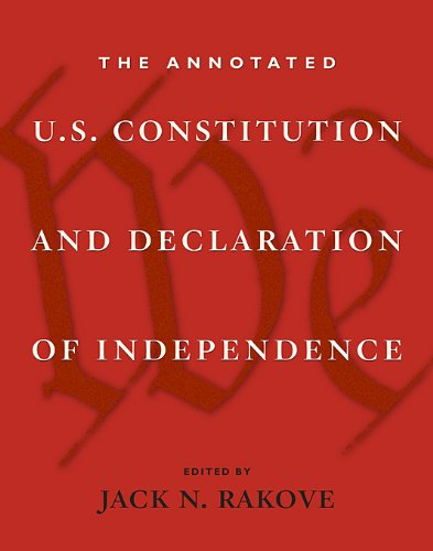 The Annotated U.S. Constitution and Declaration of Independence 9780674036062