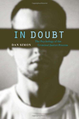 In Doubt: The Psychology of the Criminal Justice Process 9780674046153