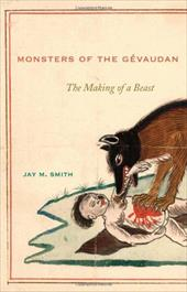 Monsters of the Gevaudan: The Making of a Beast