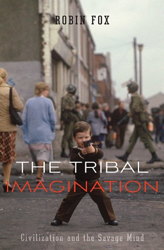 The Tribal Imagination: Civilization and the Savage Mind 9780674059016