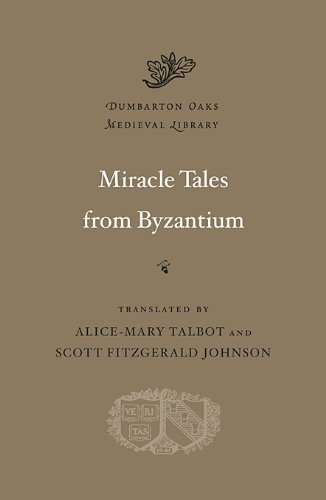 Miracle Tales from Byzantium 9780674059030