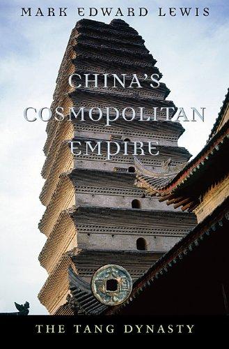 China's Cosmopolitan Empire: The Tang Dynasty