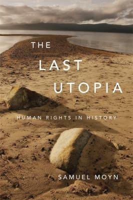 Last Utopia : Human Rights in History