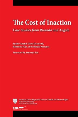 The Cost of Inaction: Case Studies from Rwanda and Angola 9780674065581