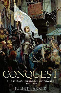 Conquest: The English Kingdom of France, 1417-1450 9780674065604