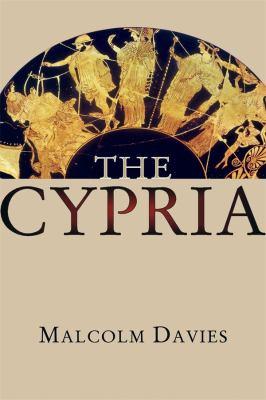 The Cypria (Hellenic Studies Series)